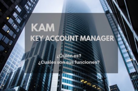 Funciones de un Key Account Manager